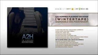 """Titre extrait de la Winter Tape """"Les hommes pleurent en hiver"""" dispo ici :  https://lnk.to/LesHommesPleurentEnHiverProd : A2H, Sadjo Ka & Princ€Mix : Golan Studio Inc (Montréal) par Yann SimhonMastering : AK Studios (Paris)Suivez A2H sur :Facebook : https://www.facebook.com/A2H-Palace-194864947231979/Twitter : https://twitter.com/__A2H__Instagram : A2hpalaceSnapchat : a2hpalace"""