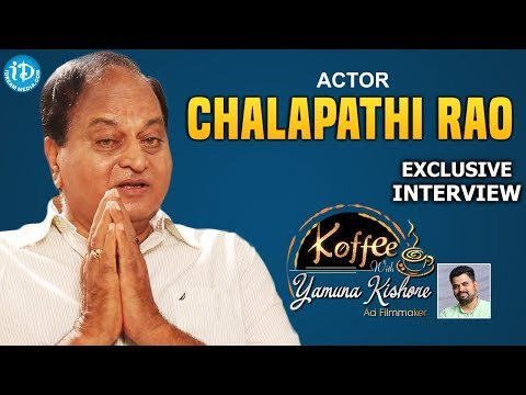 Chalapathi Rao Uncovered || Exclusive Interview || Koffee With Yamuna Kishore