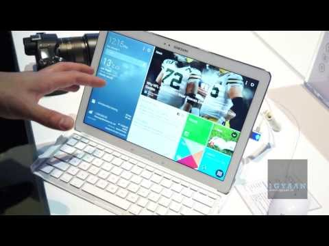 Samsung Galaxy Tab Pro 12.2 inch Hands On at CES 2014  – iGyaan