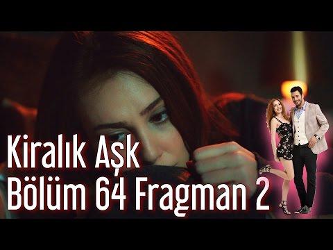 Kiralık Aşk 64. Bölüm 2. Fragmanı