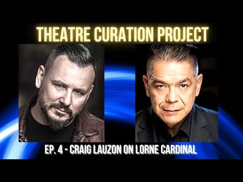 Mentor Stories Ep. 4 - Craig Lauzon on Lorne Cardinal - #trickster #royalcanadianairfarce #cornergas