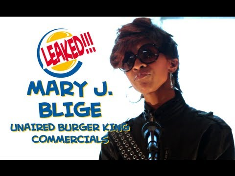 Mary J Blige's Unaired Burger King Commercials
