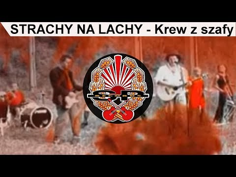 Video STRACHY NA LACHY - Krew z szafy [OFFICIAL VIDEO] download in MP3, 3GP, MP4, WEBM, AVI, FLV January 2017