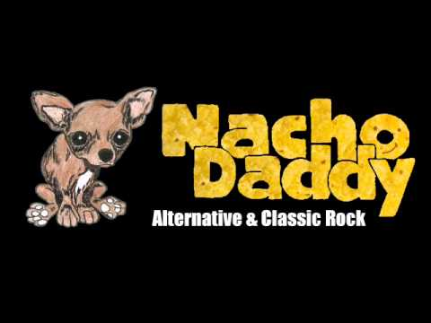Nacho Daddy - Fire (Jimi Hendrix Cover)