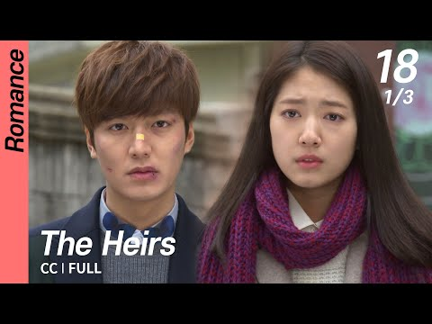 [CC/FULL] The Heirs EP18 (1/3) | 상속자들