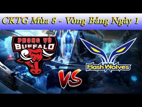 [CKTG Mùa 8 - Vòng Bảng Ngày 1] PHONG VŨ BUFFALO vs Flash Wolves| Việt Nam Còn Non Về Kinh Nghiệm - Thời lượng: 36 phút.