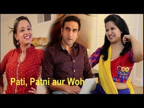 Pati, Patni aur Woh -   Lalit Shokeen Films  