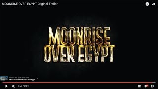 Nonton Moonrise Over Egypt Original Trailer Film Subtitle Indonesia Streaming Movie Download