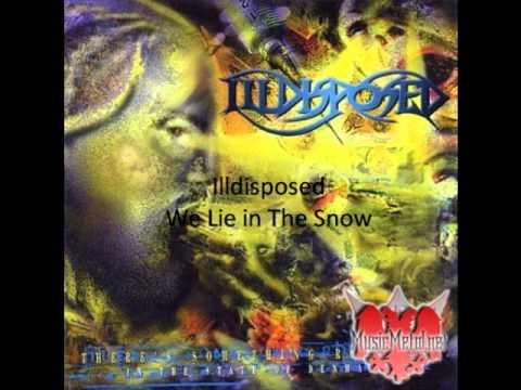 Tekst piosenki Illdisposed - We Lie In The Snow po polsku