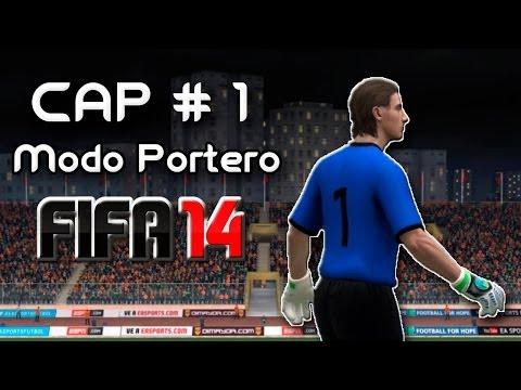 FIFA 14 - Modo Carrera Portero [Cap. #1] ¡Comenzamos!