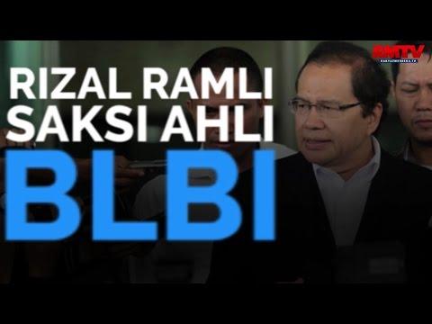 Rizal Ramli Saksi Ahli BLBI