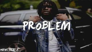 "Download Lagu Chief Keef x Lil Durk x Futuristic Type Beat 2017 - ""Problem"" (Prod. Nave Beatz) Mp3"
