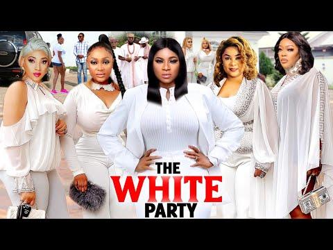 THE WHITE PARTY COMPLETE SEASON (NEW MOVIE) - UJU OKOLI /DESTINY ETIKO 2021 LATEST NIGERIAN MOVIE