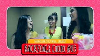 Video Cherrybelle at Emporium Pluit [BACKSTAGE CHIBI] #Part 03 MP3, 3GP, MP4, WEBM, AVI, FLV Januari 2019