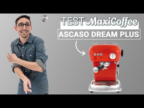 Test Ascaso Dream Plus