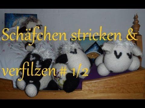 keka #  KUSCHELTIER ; SCHÄFCHEN , stricken + verfilzen / filzen OSTER-DEKO Teil (1/2)