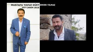 Video MUSTAFA YAVUZ & ENVER YILMAZ  VAY CANIM 2018 MP3, 3GP, MP4, WEBM, AVI, FLV Desember 2018