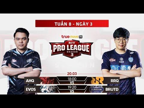 AHQ vs RRQ I EVS vs BRUTD - Ngày 3 Tuần 8 - RPL Thái Lan Mùa 3 - Thời lượng: 3:47:45.