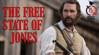 The Free State of Jones | Based on a True Story