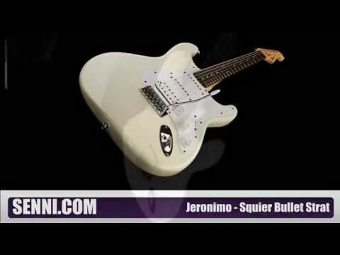 Jeronimo From Squier Strat Bullet review
