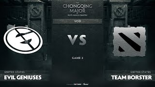 Evil Geniuses vs Team Borster, Game 2, NA Qualifiers The Chongqing Major