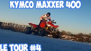 9. TOUR #4 - ( neige ) en kymco maxxer 400 !