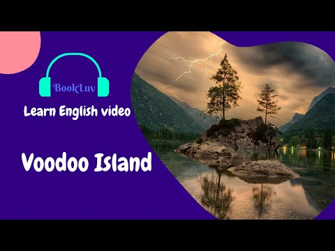 Learn English Through Story - Voodoo Island
