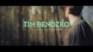 Tim Bendzko - Am seidenen Faden (Offizielles Video)