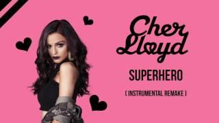Superhero - Cher Lloyd (Instrumental Remake)