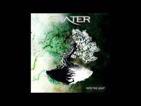 Frater - Into The Light