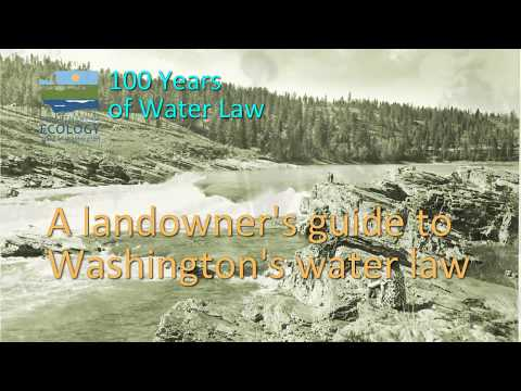 A landowner's guide to Washington's water law