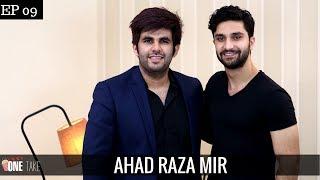 Ahad Raza Mir Reveals Relationship Status | Talks Yakeen Ka Safar Craze | Episode 9 | One Take