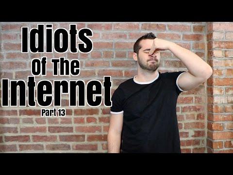 Idiots Of The Internet Pt 13 (видео)