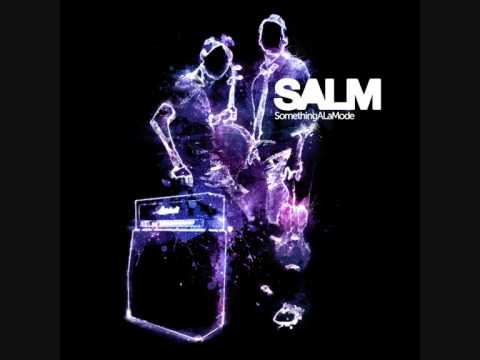 Salm - Join us : http://facebook.com/salm.music - http://twitter.com/SALM_music Follow us on Youtube : http://is.gd/KifK0I.