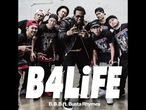 B.B.B ft. Busta Rhymes / B4LiFE