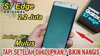 Video Unboxing S7 Edge 2Jutaan [Batam] Mulus Sih Tapi TERNYATA..!! MP3, 3GP, MP4, WEBM, AVI, FLV Februari 2018