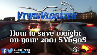 10. How to save weight on your 2001 Suzuki SV650S