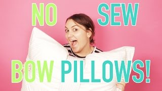 DORM DECOR: No Sew Bow Pillows by Seventeen Magazine