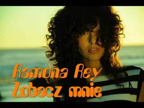 Tekst piosenki Ramona Rey - Zobacz mnie po polsku