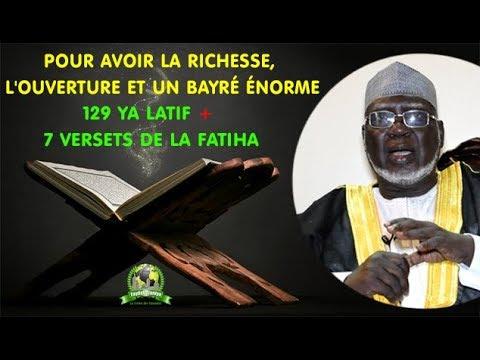 AVOIR LA RICHESSE ET l'OUVERTURE ÉNORME : 129 Ya Latif + 7 versets de la Fatiha