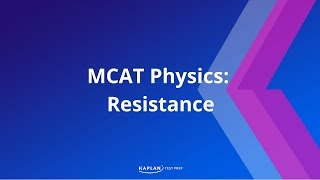 Kaplan MCAT Fast Facts 2: Resistance