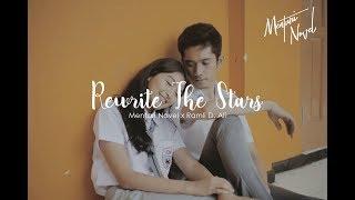 Video Rewrite the Stars - Cover by Mentari Novel x Ramli D Ali -  MV by Nolabel Visual MP3, 3GP, MP4, WEBM, AVI, FLV Maret 2018