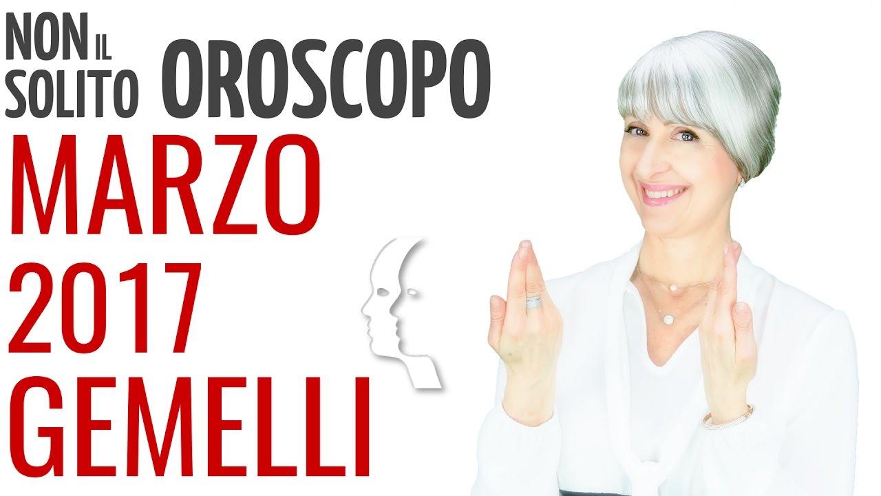 GEMELLI ★ OROSCOPO Marzo 2017