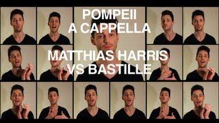 Bastille, Pompeii A Cappella. Matthias Harris