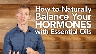Dr Axe talks about how to use Essential Oils to naturally balance hormones.