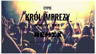 Cypis - Król Imprezy (Biggy See Remix)