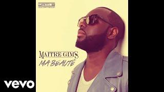 Maître Gims Ma beauté music videos 2016