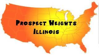 Prospect Heights (IL) United States  City new picture : How to Say or Pronounce USA Cities — Prospect Heights, Illinois