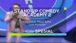 Andhika Pratama - Jadi Monster (SUCA 2 - Show Spesial)