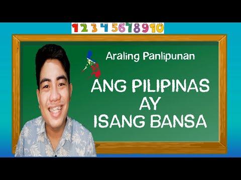 Araling Panlipunan - Ang Pilipinas ay Isang Bansa